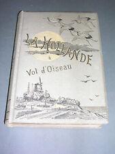 Hollande H. Havard La Hollande à vol d'oiseau 1882 nombreuses gravures