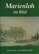 Jochheim, Marienloh im Bild 1831 - 1970, Paderborner Lippe-Dorf, Paderborn 1993