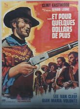 """""""ET POUR QUELQUES DOLLARS DE PLUS"""" Affiche entoilée Sergio LEONE, Clint EASTWOOD"""