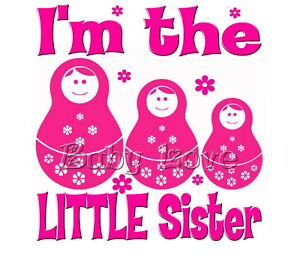 IRON ON TRANSFER I'M THE LITTLE SISTER BABUSHKA 13x14