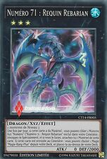 ♦Yu-Gi-Oh!♦ Numéro 71 : Requin Rebarian (Number) : CT14-FR005 -VF/Super Rare-