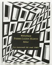 Catalogue de la vente de la bibliothèque Pierre-Lucien Martin. 20 mai 1987.