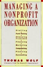 Managing a Non-Profit Organization, Wolf, Thomas, Very Good Book