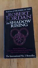 Robert Jordan - The Wheel of Time, Tome 4 : The shadow rising (Anglais)