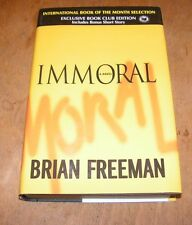 Immoral by Brian Freeman 2005 HB/BCE