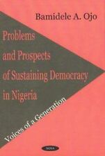Problems and Prospects of Sustaining Democracy in Nigeria-ExLibrary