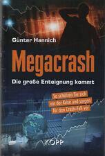 MEGACRASH - Die große Enteignung - Günter Hannich BUCH - NEU
