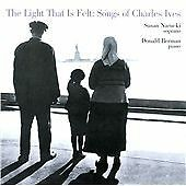Charles IVES Light that is felt CD Songs Behrman Narucki NEW WORLD SEALED