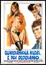 GUARDIAMOLA NUDA E POI DECIDIAMO MANIFESTO CINEMA EIFFEL SEXY MOVIE POSTER 4F