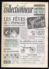 La Vie du collectionneur N°7 - Les fèves, patchworks, cartes de vœux