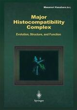 Major Histocompatibility Complex : Evolution, Structure, and Function (2013,...