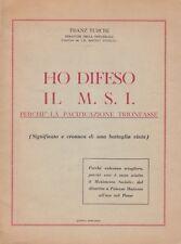 Franz Turchi, Ho difeso il MSI, politica, Il secolo d'Italia, 1962, MSI