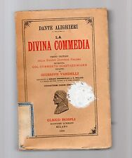 dante alighieri - la divina commedia - edizione hoepli - commento gius.vandelli