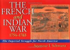 The French and Indian War 1754-1763-ExLibrary