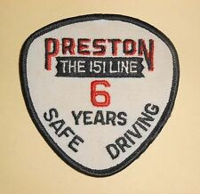 "Preston The 151 Line 6 Years Safe Driving Patch -  3 1/2"" x 3 1/2"""