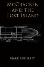Mccracken And The Lost Island: By Mark Adderley