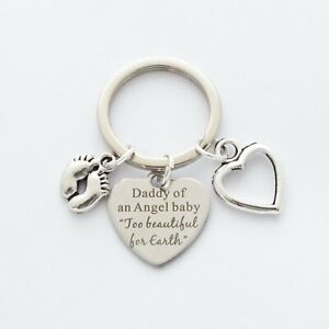 """""""Daddy of an Angel baby Too beautiful for Earth"""" Baby loss - Bag Charm - Keyring"""
