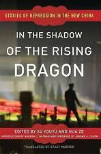 In the Shadow of the Rising Dragon: Stories of Repression in the New-ExLibrary