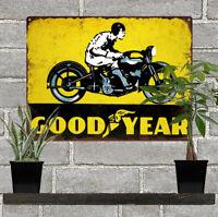 "Goodyear Tires Motorcycle Man Cave Garage Shop Metal Sign Repro 9x12"" 60552"