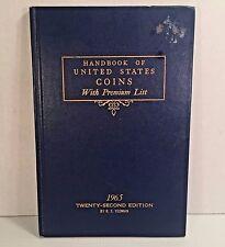 Handbook of United States Coins w Premium List 1965 Twenty-Second Edition Yeoman