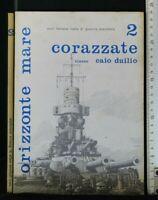 CORAZZATE 2. CLASSE CAIO DUILIO. AA.VV. Edizioni Bizzarri.