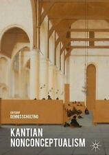KANTIAN NONCONCEPTUALISM - SCHULTING, DENNIS (EDT) - NEW HARDCOVER BOOK