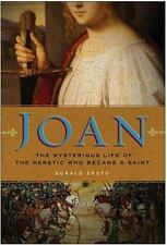 Joan : The Mysterious Life of the Heretic Who Became a Saint by Donald Spoto (20