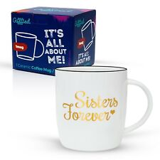 Sisters Forever Gift Coffee Mug Birthday Gift Unique Christmas Gifts Form Sister