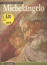 L'OPERA COMPLETA DI MICHELANGELO PITTORE - SOLO € 9,00