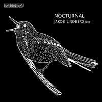 Jakob Lindberg - Nocturnal [Jakob Lindberg] [Bis: BIS2082] [CD]