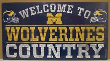 """MICHIGAN WOLVERINES WELCOME TO WOLVERINES COUNTRY WOOD SIGN 13""""X24'' WINCRAFT"""