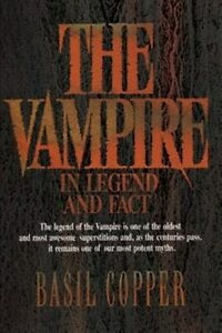 Vampire : In Legend, Fact and Art, Paperback by Copper, Basil, Like New Used,...