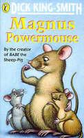 Magnus Powermouse, King-Smith, Dick, Good Book