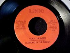 MODERN SOUL BOOGIE 45 DIAMOND IN THE ROUGH Play The Game NEW YORK Linic HEAR
