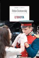 L'idiota di F. Dostoevskij LIBRO Nuovo Crescere Edizioni