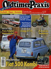 Oldtimer Praxis 9 02 2002 Fiat 500 Familiare Gräf & Stift C12 Zündapp KS 175 353