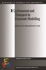 Environment and Transport in Economic Modelling 10 (2010, Paperback)