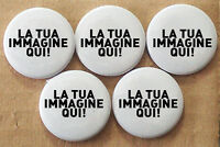 2000 SPILLE 25mm PINS BADGE BUTTONS PERSONALIZZATE REGALO LOGO SPILLETTE SPILLA