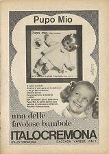 X4990 Pupo Mio una delle favolose bambole ITALOCREMONA - Pubblicità 1972 - Adv.