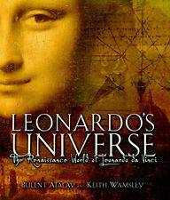 Leonardos Universe: The Renaissance World of Leonardo DaVinci