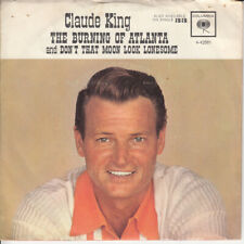 Claude King The Burning Of Atlanta b/w Don't That Moon Look Lonesome (PS) 45-rpm