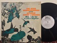 Dixie Hummingbirds Angelic Singers Move On Up A Little Higher EX black gospel