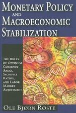 Monetary Policy and Macroeconomic Stabilization: The Roles of Optimum Currency