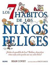 Los 7 Habitos de Los Ninos Felices: Visita a la Pandilla de Los 7 Robles y Descu