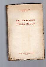 san giovanni della croce .p.fr.bruno di g.m. carmelitano scalzo - antiqua ediz-M