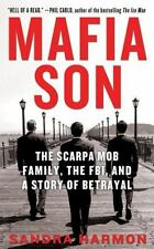Mafia Son: The Scarpa Mob Family, the FBI, and a Story of Betrayal-ExLibrary