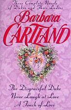 Barbara Cartland : Three Complete Novels by Barbara Cartland