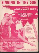 Singing in the Sun 1950 Esther Williams Howard Keel Pagan Love Song Sheet Music