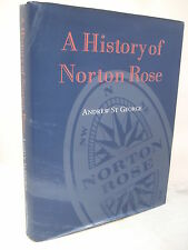 A History of Norton Rose by Andrew St George HB DJ Illustrated 1995 - Law Firm