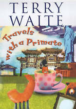 TRAVELS WITH A PRIMATE: AROUND THE WORLD WITH ARCHBISHOP ROBERT RUNCIE., Waite,